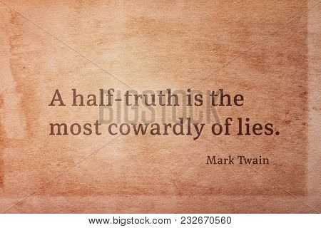 A Half-truth Is The Most Cowardly Of Lies - Famous American Writer Mark Twain Quote Printed On Vinta