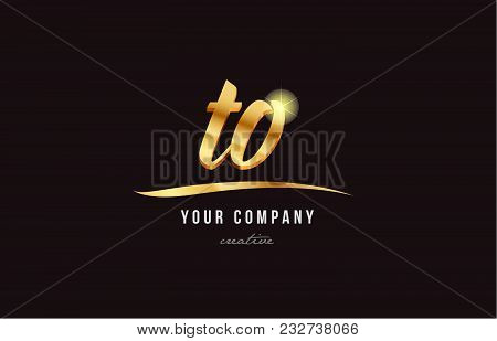 Gold Golden Alphabet Letter To T O Logo Combination Design Suitable For A Company Or Business