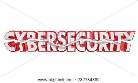 Cybersecurity Breach Threat Attack Cracked Word 3d Illustration