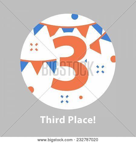 Third Place, Award Ceremony, Number Three, Celebrating Event, Successful Accomplishment, Reward Prog