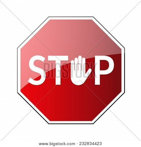 Stop Road Sign. Prohibited Warning Icon. Palm In Red Octagon. Road Stop Sign With Hand Isolated On W