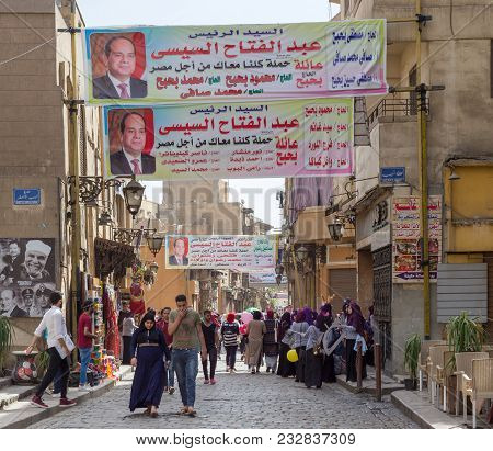 Cairo, Egypt - March 25, 2018: Banners Supporting Current Egyptian President Abdel-fattah El-sisi Fo