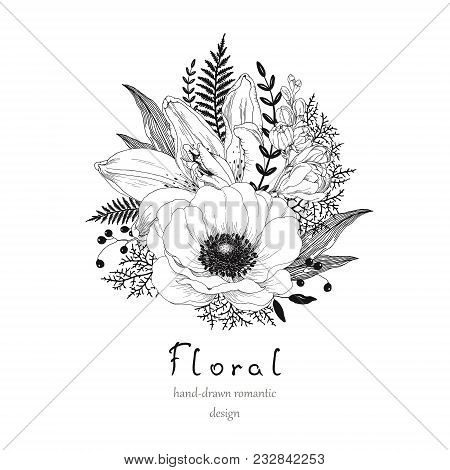 Hand Drawn Decor With Flowers Anemone, Lily And Freesia, Leaves And Branches. Vector Nature Illustra