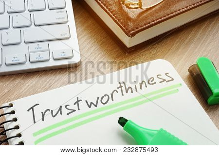 Trustworthiness written in note.Trustworthy or trust concept. poster