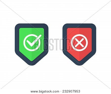 Shields And Check Marks Icons Set. Red And Green Shield With Checkmark And X Mark. Protect Sensitive