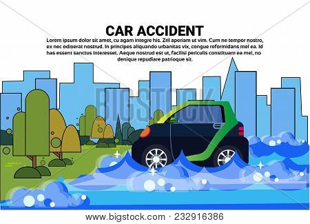 Car In Water Flood Accident On Road With Vehicle Driving In Flooded Street Vector Illustration