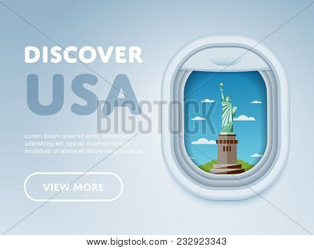 Discover Usa. Traveling The World By Plane. Tourism And Vacation Theme. Attraction Of Airplane Windo