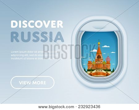 Discover Russia. Traveling The World By Plane. Tourism And Vacation Theme. Attraction Of Airplane Wi