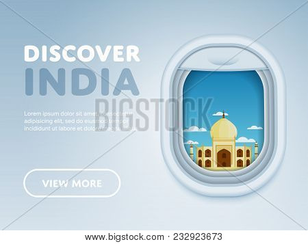 Discover India. Traveling The World By Plane. Tourism And Vacation Theme. Attraction Of Airplane Win