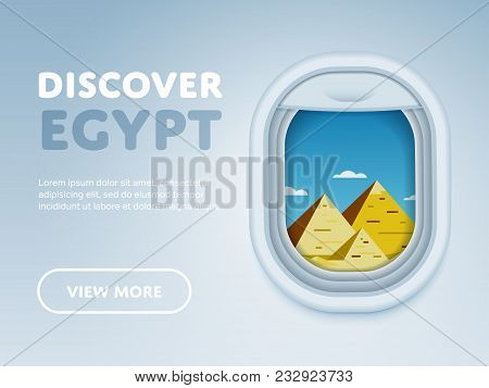 Discover Egypt. Traveling The World By Plane. Tourism And Vacation Theme. Attraction Of Airplane Win