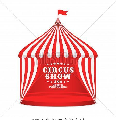 Circus Tent With Striped Roof And Curtains. Carnival Poster For Event With Circus Marquee Isolated O