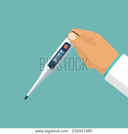 Thermometer In Hand. Doctor Hold Medical Thermometer. Illustration Flat Style Design. Isolated On Ba