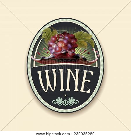 Vector Vintage Label With Bunch Of The Fresh Red Grapes With The Green Leaves And The Dew Droplets B
