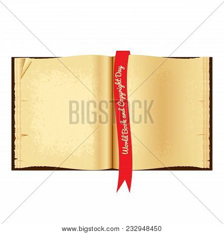 World Book And Copyright Day. Open Old Book. Red Bookmark