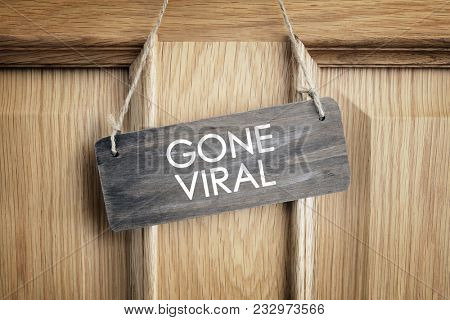 Gone viral sign on office door concept for internet marketing and social networking