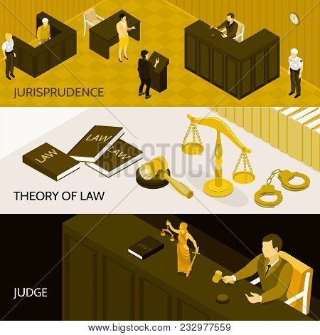 Isometric Set Of Three Horizontal Banners With Theory Of Law Books Court Room And Judge 3d Isolated