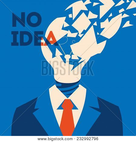 No idea concept poster. Business thinking, with chapped bulb instead head. Flat vector illustration poster