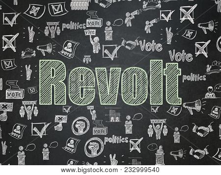 Political Concept: Chalk Green Text Revolt On School Board Background With  Hand Drawn Politics Icon