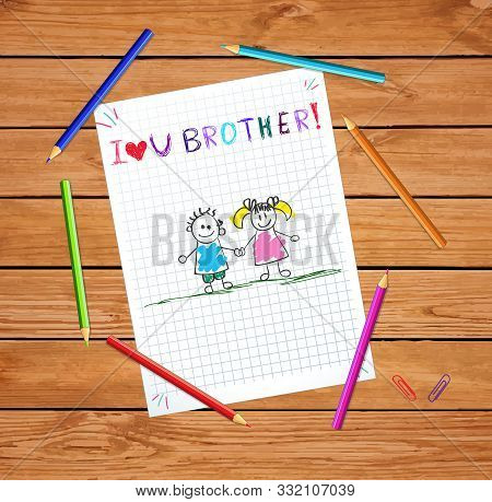 I Love You Brother Kids Hand Drawn Illustration Of Boy And Girl Holding Hands On Notebook Checkered
