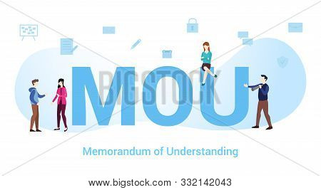 Mou Memorandum Of Understanding Concept With Big Word Or Text And Team People With Modern Flat Style