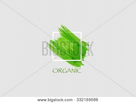 Organic Green Original Grunge Brush Paint Texture Design Logo Acrylic Stroke Poster Over Square Fram