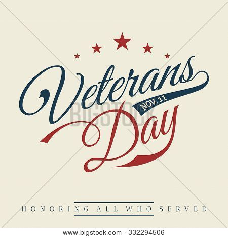 Vintage Latter Happy Veterans Day Concept Background. Illustration Of Happy Veterans Day Vector Conc