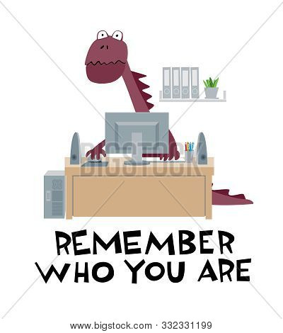 Cute Dinosaur Works In The Office At The Computer. Ironic Vector Graphics