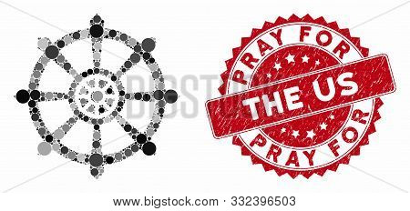 Mosaic Dharma Wheel And Grunge Stamp Seal With Pray For The Us Text. Mosaic Vector Is Created With D