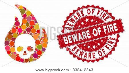 Mosaic Hellfire And Grunge Stamp Seal With Beware Of Fire Text. Mosaic Vector Is Created With Hellfi