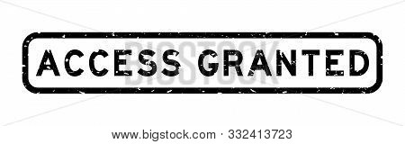 Grunge Black Access Granted Word Square Rubber Seal Stamp On White Background