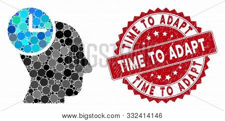 Mosaic Time Thinking And Rubber Stamp Watermark With Time To Adapt Caption. Mosaic Vector Is Compose