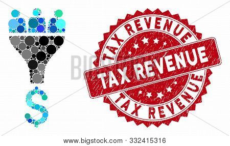 Mosaic Sales Funnel And Grunge Stamp Watermark With Tax Revenue Phrase. Mosaic Vector Is Formed With