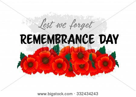 Remembrance Day November 11 Typography With Red Poppy Flower - International Symbol Of Peace, Text I