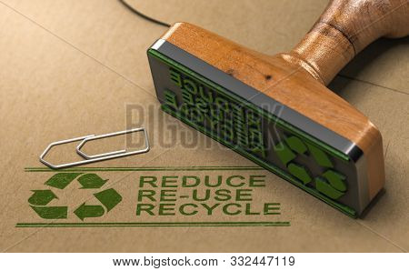 3d Illustration Of A Rubber Stamp With The Text Reduce, Re-use And Recycle Printed On Kraft Paper. R
