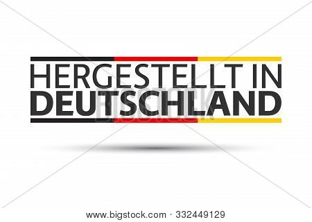 Made In Germany In German, Simple Vector Symbol With The German Tricolor Isolated On White Backgroun