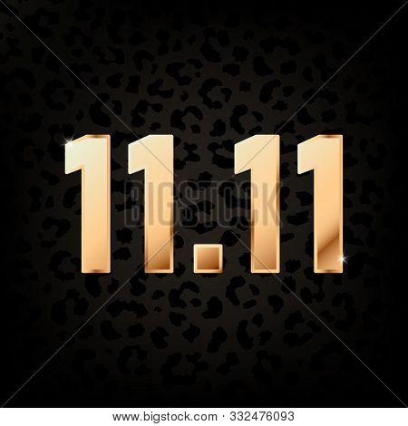 Vector Poster With Golden Numbers 11.11 For Shopping Day. Bright Gold Date 11.11 For Global Big Sale