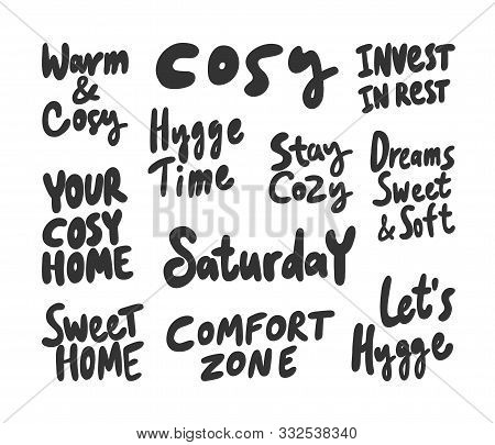 Cosy, Warm, Hygge, Time, Home, Comfort, Zone, Dream, Soft, Rest. Vector Hand Drawn Illustration Coll