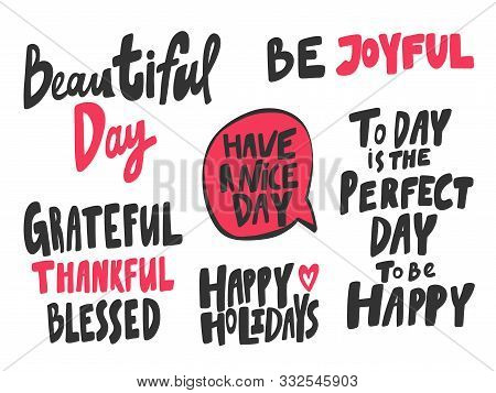 Beautiful, Day, Joyful, Joy, Perfect, Happy, Holidays, Nice. Vector Hand Drawn Illustration Collecti