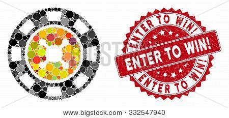 Mosaic Casino Chip And Distressed Stamp Seal With Enter To Win Exclamation Caption. Mosaic Vector Is