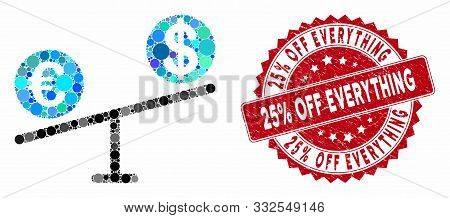 Mosaic Currency Market Swings And Distressed Stamp Watermark With 25 Percent Off Everything Text. Mo
