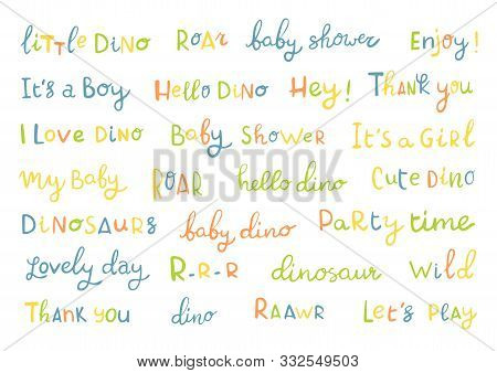 Vector Hand Drawn Set Of Letterin For Children Room Or Party. Dino, Baby Shower, Lovely Day