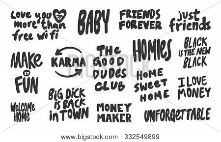 Wi Fi, Baby, Big, Town, Unforgettable, Black, Good, Karma, Fun, Make, Homies. Vector Hand Drawn Illu