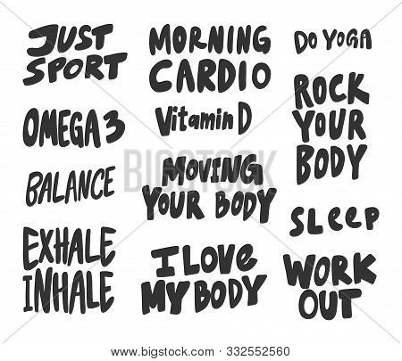 Morning, Inhale, Exhale, Work, Out, Balance, Body, Just, Sport, Body. Vector Hand Drawn Illustration