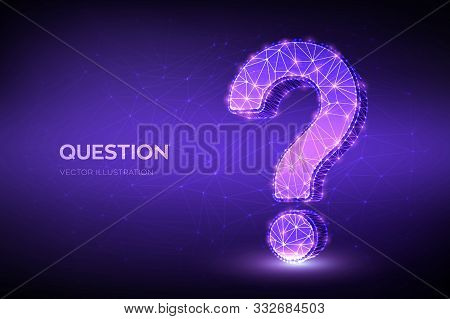 Question Mark. Low Poly Abstract Question Sign. Ask Symbol. Help Support, Faq Problem Symbol, Think