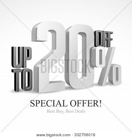 Up To 20 Off Special Offer Silver 3d Digits Banner, Template Twenty Percent. Sale, Discount. Graysca