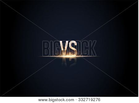Versus Logo Vs Letters For Sports And Fight Competition. Battle Vs Match, Game Concept Competitive V