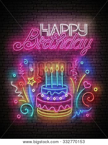 Glow Greeting Card With Cake, Candles, Confetti And Happy Birthday Inscription. Neon Lettering. Shin