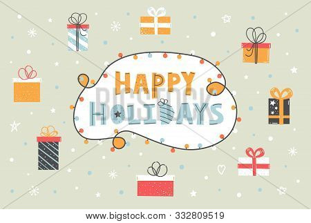 Happy Holidays Vector Flat Lettering Quote Cartoon. Cute Christmas Illustration. Sale, Gift Shop Pos