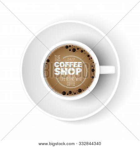 Realistic Coffee Cup. Top View Cup, Coffee Shop Ad Banner. Morning Espresso Americano Vector Illustr