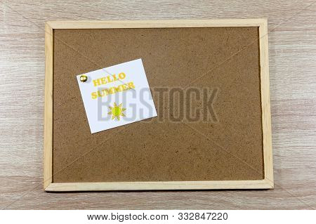 Noticeboard With A Pinned Message Which Reads Hello Summer